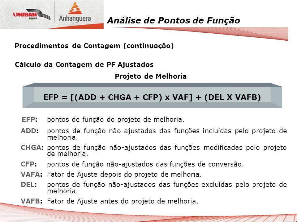 EFP = [(ADD + CHGA + CFP) x VAF] + (DEL X VAFB)
